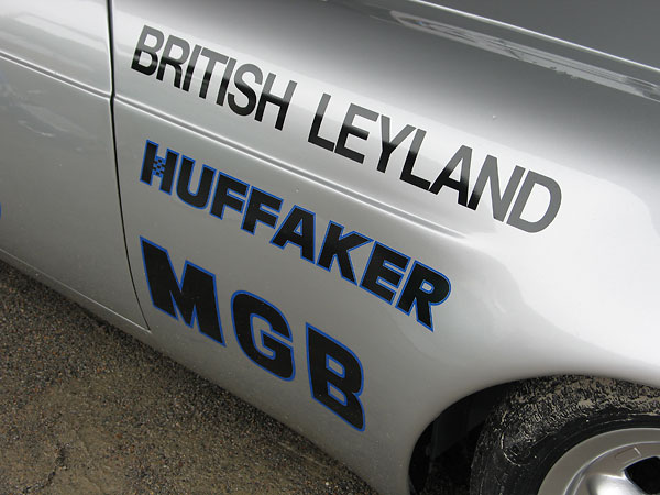 Huffaker Engineering was sponsored by British Leyland in SCCA racing.